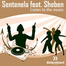 Listen to the Music/Sentenela feat. Sheben