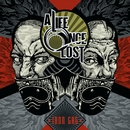 Iron Gag/A Life Once Lost