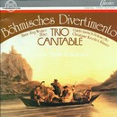 Böhmisches Divertimento/Trio Cantabile