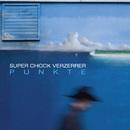 Punkte/Super Chock Verzerrer