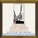 Franz Schreker, Alban Berg/Badische Staatskappelle Karlsruhe, Guenter Neuhold