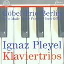 Ignaz Pleyel: Sonaten für Klavier, Violine und Violoncello/Göbel-Trio Berlin