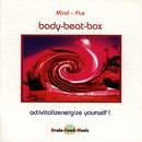 Body-Beat-Box/Mind-Flux
