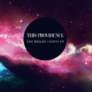 Bright Lights EP/This Providence