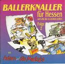 Ballerknaller für Hessen und alle die es werden wollen Folge 2/Adam & die Micky's