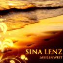 Meilenweit/Sina Lenz