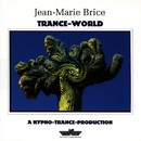 Trance-World/Jean-Marie Brice