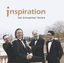 Inspiration/Die Schweriner Tenöre