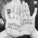 Monday EP/Hirtenfellner & Philip Bader