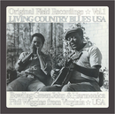 Living Country Blues USA Vol. 1/Bowling Green John Cephas & Harmonica Phil Wiggins