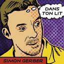 Dans Ton Lit/Simon Gerber