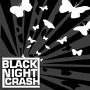Black Night Crash/Black Night Crash