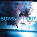 Make Yourself Sick/Boys Night Out
