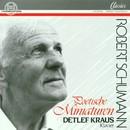 Robert Schumann: Poetische Miniaturen/Detlef Kraus
