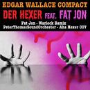 Edgar Wallace Compact - Der Hexer feat. Fat Jon/Peter Thomas
