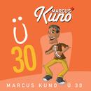 Ü30/Marcus Kuno