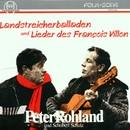 Landstreicherballaden und Lieder des Francois Villon/Peter Rohland, Schobert Schulz