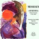 Oliver Messiaen: Harawi/Veronika Lenz-Kuhn, Wolfgang Kaiser