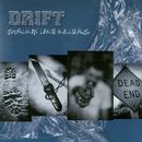 Stalkin' Like Killers/Drift