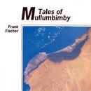 Tales of Mullumbimby/Frank Fischer