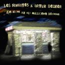 Ein Kiosk mit elf Millionen Nächten/Les Rabiates & Artur Becker