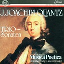 Johann Joachim Quantz: Triosonaten/Musica Poetica