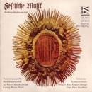 Festliche Musik für Bläser, Streicher und Orgel/Bläserensemble der Wiener Musikhochschule