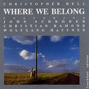 Where We Belong/Christopher Dell