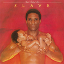 Just A Touch Of Love/Slave