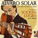 Socken, Lügen & Wein/Alvaro Solar