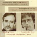 Charles-Camille Saint-Saëns, Antonín Dvorák/Anhaltische Philharmonie Dessau
