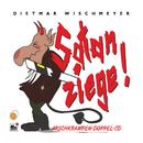 Satanziege/Arschkrampen, Dietmar Wischmeyer, Oliver Kalkofe