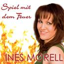 Spiel mit dem Feuer/Ines Morell