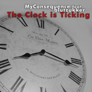 The Clock Is Ticking (feat. Blutzukker)/My Consequence