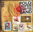 Xangischxung/Polo Hofer & Die Schmetterband