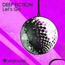 Let's Go/Deep Fiction