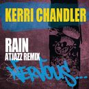 Rain - Atjazz Remix/Kerri Chandler