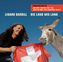 Dis Land Mis Land/Linard Bardill