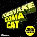 Coma Cat (Mark Knight Remix)/Tensnake