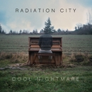 Cool Nightmare/RADIATION CITY