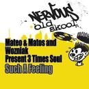 3 Times Soul EP/Mateo & Matos & Wozniak