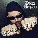 Smug Life/Doug Benson