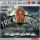 www.thug.com/Trick Daddy
