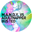 Bus Ted/M.A.N.D.Y. vs. Adultnapper