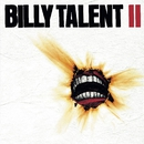 Billy Talent II/Billy Talent