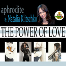 The Power of Love (feat. Natalia Klitschko)/Aphrodite