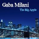 The Big Apple (A Journey Into Deep House and Chill Out)/Gaba Milani