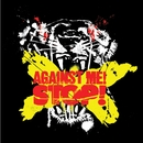 Stop! (Int'l DMD Single)/Against Me!