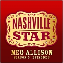 Take Me Down [Nashville Star Season 5 - Episode 3]/Meg Allison