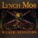 Wicked Sensation/Lynch Mob